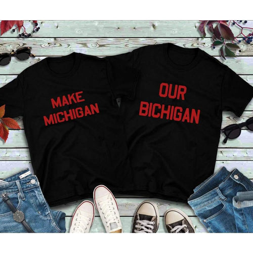 Couples Shirts, Ohio Buckeyes Shirts, Make Michigan, Our Bichigan