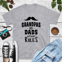Load image into Gallery viewer, Dad T-Shirts Grandpa Shirt Grandpas Are Dads Without Rules