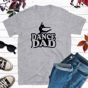 Dance Dad Shirt Dance T-Shirt Gift for Dad