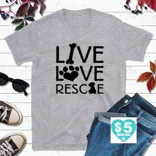 Dog Lover T-Shirt, Live Love Rescue