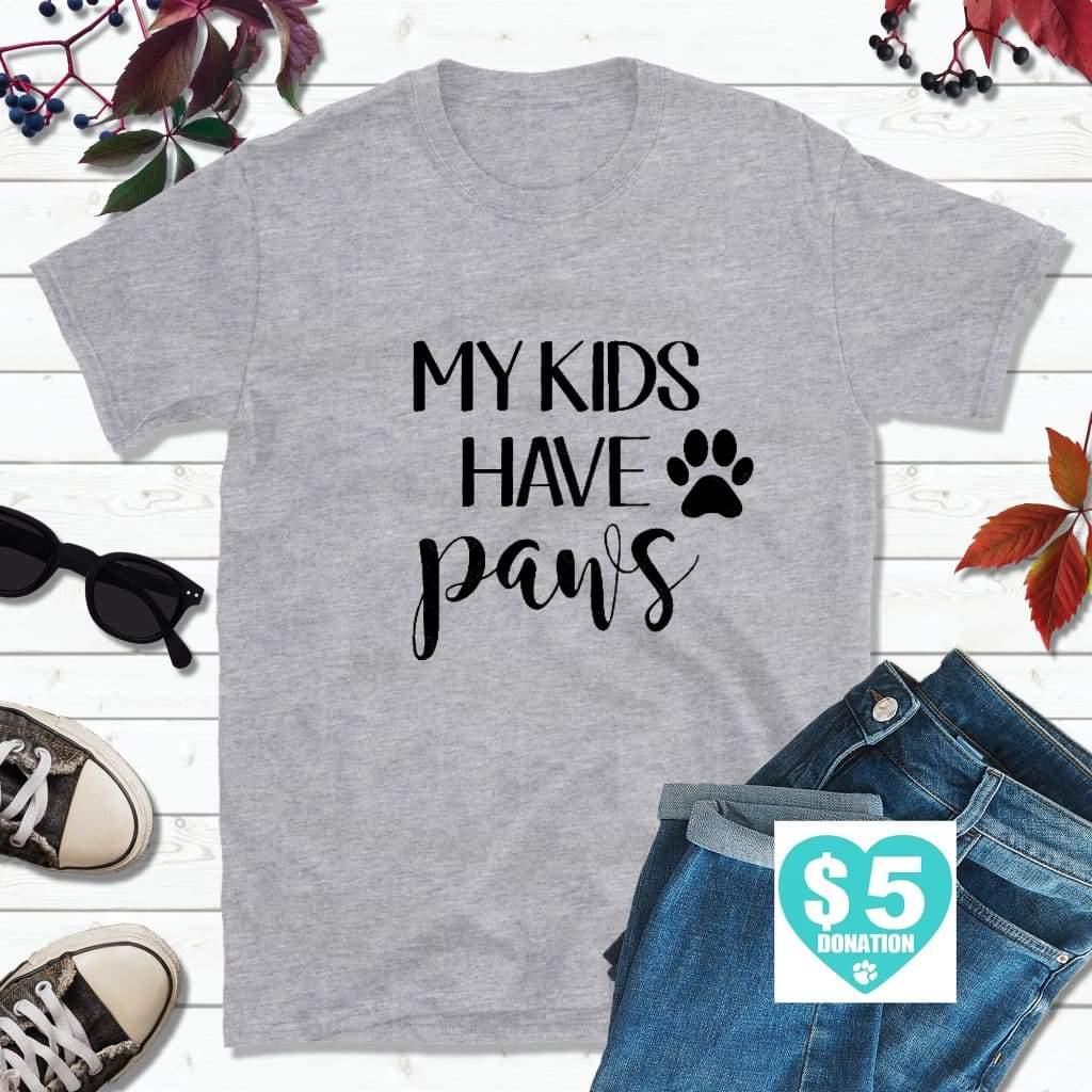 Dog Lover T-Shirt, My Kids Have Paws