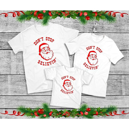 Don't Stop Believin' Shirts, Family Christmas Shirts