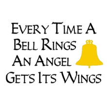 Load image into Gallery viewer, Every Time a Bell Rings an Angel Gets Its Wings, Christmas Shirt, Holiday T-Shirt