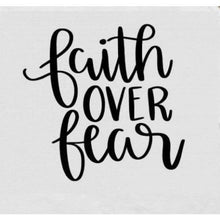 Load image into Gallery viewer, Faith Over Fear T-Shirt, Christian Shirts, Inspirational Shirts