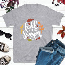 Load image into Gallery viewer, Fall is My Season, Fall Shirt, Autumn T-Shirt