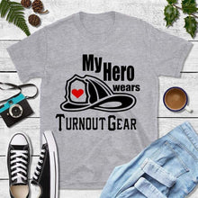 Load image into Gallery viewer, Firefighter Shirt Wife, My Hero Wears Turn Out Gear Shirt