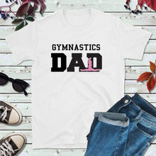 Load image into Gallery viewer, Gymnastics Dad Shirt Dad T-Shirt Gifts for Dads