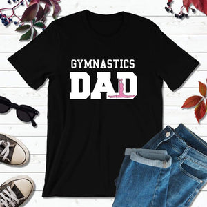 Gymnastics Dad Shirt Dad T-Shirt Gifts for Dads