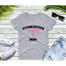 Load image into Gallery viewer, Gymnastics Mom Shirt Mom Life Shirt Gifts for Moms