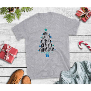 Have a Very Merry Beachy Christmas Christmas Shirt Holiday