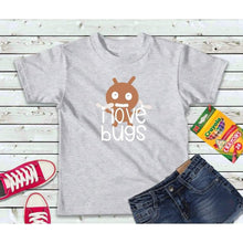 Load image into Gallery viewer, I Love Bugs Boys or Girls Shirt Kids Shirt