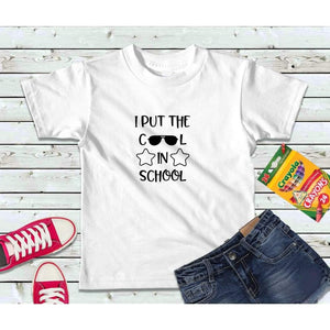 I Put the Cool in School Kids Shirt Back to School Shirt