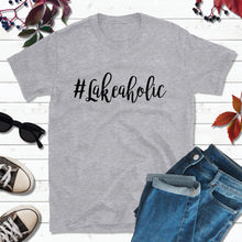 Load image into Gallery viewer, Lake Life T-Shirt, Lakeaholic Shirt, Lake Life Shirt
