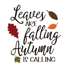Load image into Gallery viewer, Leaves Are Falling Autumn is Calling Fall Shirt Autumn