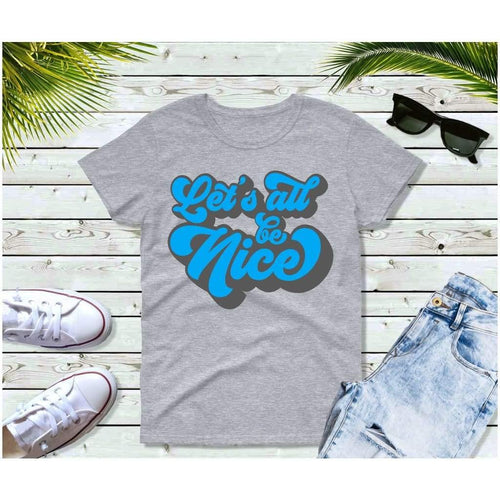 Let's All Be Nice 70's T-Shirt Vintage Retro Style