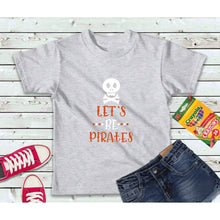 Load image into Gallery viewer, Let's Be Pirates Boys Shirt Kids Shirt