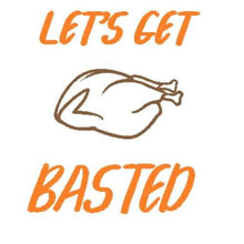 Load image into Gallery viewer, Let's Get Basted Shirt Thanksgiving Shirt Funny Thanksgiving