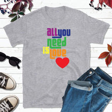 Load image into Gallery viewer, LGBT Shirt Gift LGBT Tee Shirt All You Need is Love