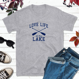 Lake Life T-Shirt, Love Life at the Lake Shirt, Lake Love Shirt