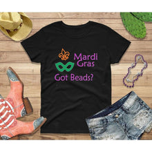 Load image into Gallery viewer, Mardi Gras Shirt Women Party Shirt Got Beads?