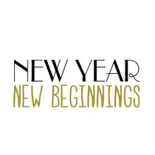 Load image into Gallery viewer, New Year's Eve Shirt New Year New Beginnings T-Shirt