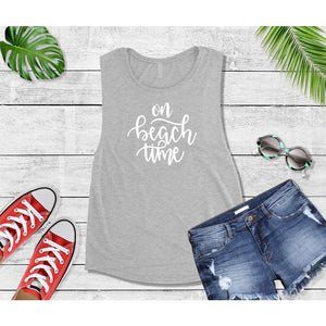 On Beach Time Beach Tank or T-Shirt Beach Wear Vacation