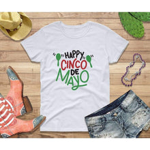 Load image into Gallery viewer, Party Shirt Cinco de Mayo Shirt Women Happy Cinco de Mayo
