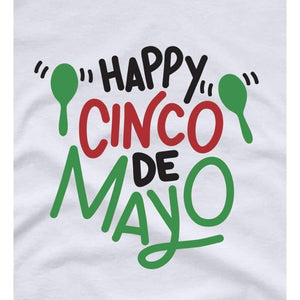Party Shirt Cinco de Mayo Shirt Women Happy Cinco de Mayo