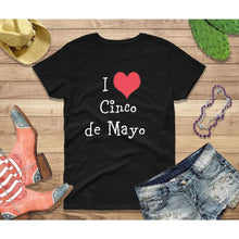Load image into Gallery viewer, Party Shirt Cinco de Mayo Shirt Women I Love Cinco de Mayo