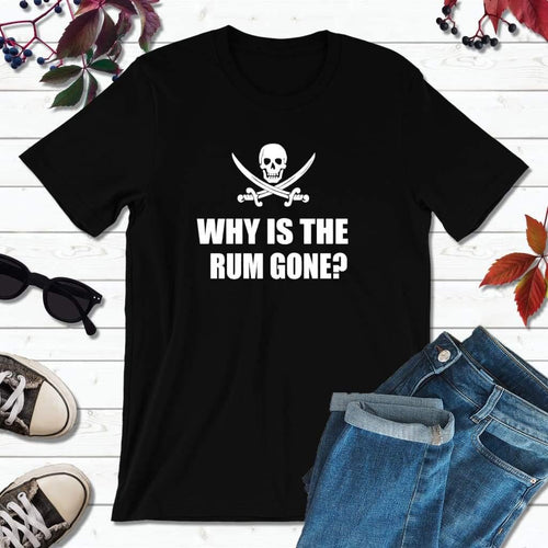 Pirate Shirts Pirate Outfit Why is the Rum Gone