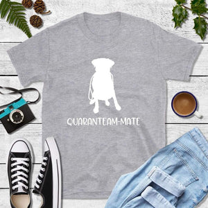 Quaranteam Mate Shirt Quarantine Shirt Labrador T-Shirt