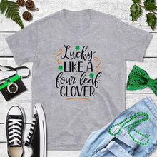 Load image into Gallery viewer, Shamrock Shirt Women Party Shirt Lucky Like a Four Leaf