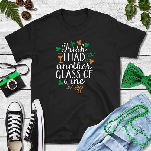 St Patricks Day Shirt Drinking Shirt Irish I Had Another