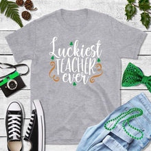 Load image into Gallery viewer, St Patricks Day Shirt Party Shirt Luckiest Teacher Ever