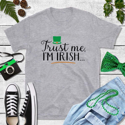 St Patricks Day Shirt Party Shirt Trust Me I'm Irish
