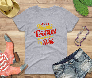 Cinco de Mayo, Shirt Women, Feed Me Tacos, Tell Me I'm Pretty