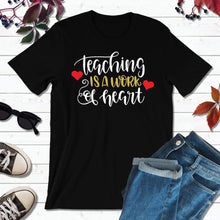 Load image into Gallery viewer, Teachers Shirt Back to School Shirt Teaching Is a Work of