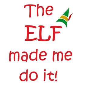 The Elf Made Me Do It Christmas Shirt Holiday T-Shirt