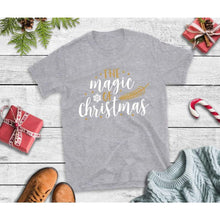 Load image into Gallery viewer, The Magic of Christmas Shirt Christmas T-Shirt Holiday