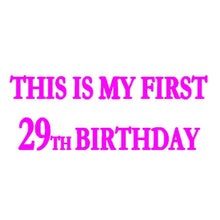 Load image into Gallery viewer, This is My 1st 29th Birthday Shirt Birthday T-Shirt Birthday