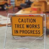 Tree Work in Progress Sign (Large)
