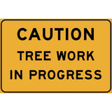 Caution Tree Work in Progress Sign (Large)