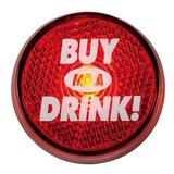 Buy me a drink flashing badge pin