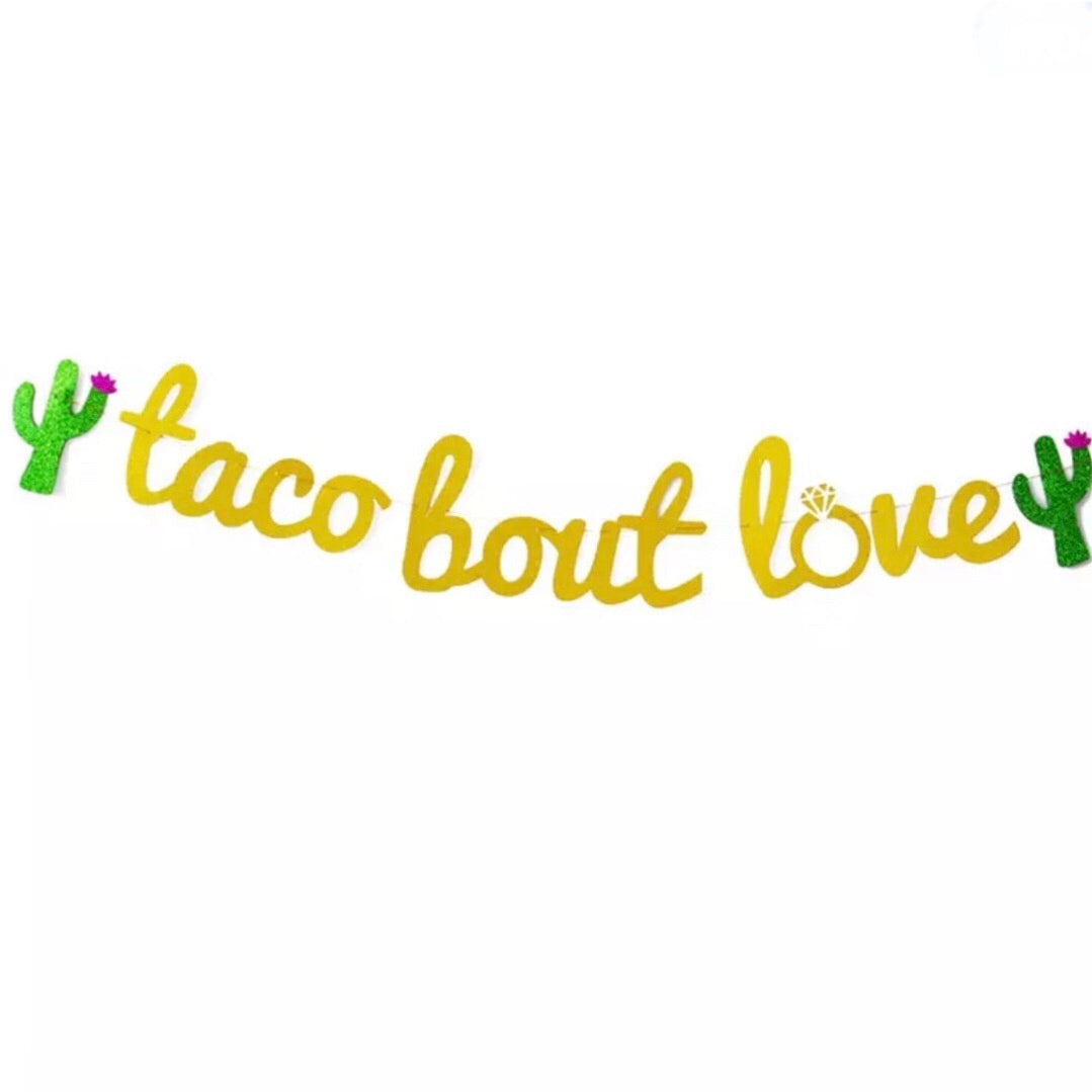 Taco Bout Love banner