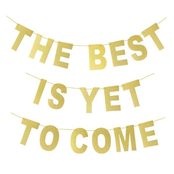 the best is yet to come banner canada