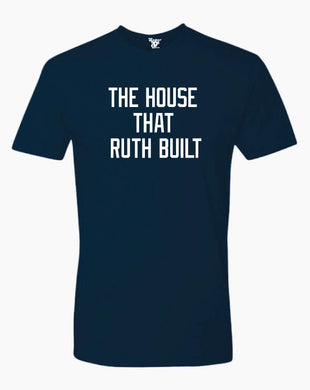 The House That Ruth Built Tee
