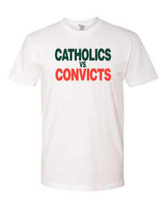 Catholics vs. Convicts Tee