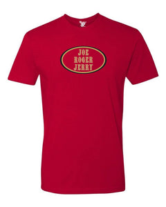 Joe Roger Jerry Tee