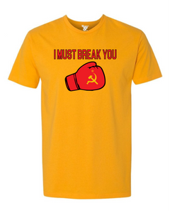 I Must Break You Tee