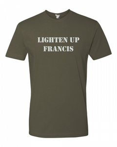 Lighten Up Francis Tee
